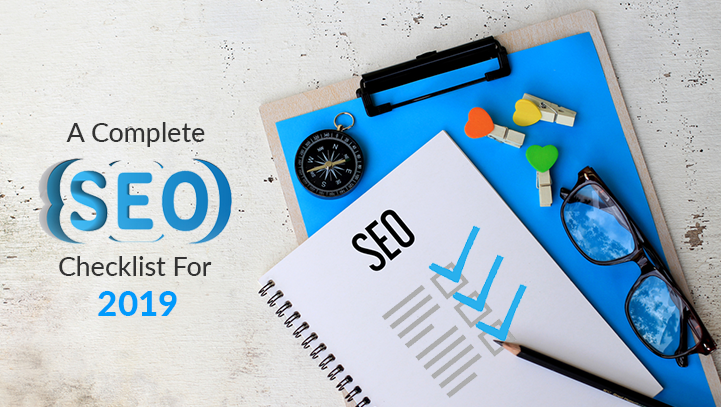 A Complete SEO Checklist For 2019